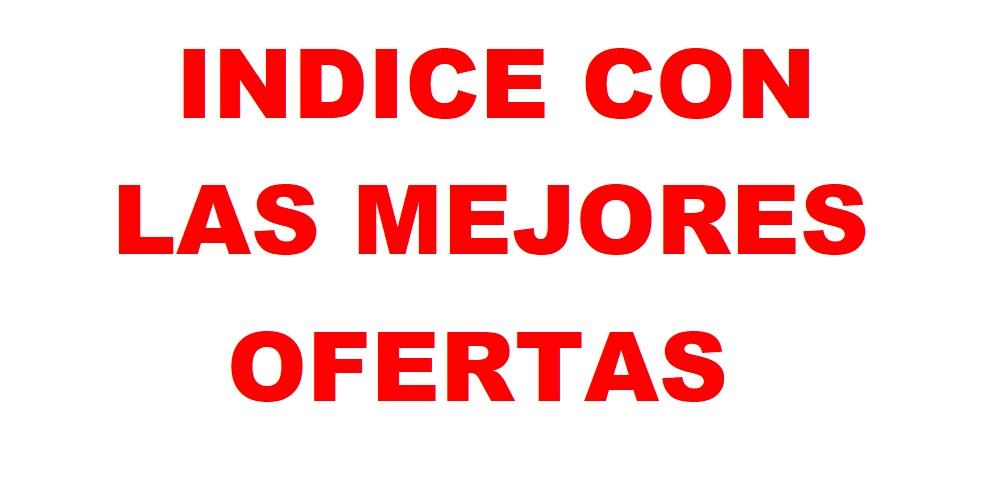 INDICE CON LAS MEJORES OFERTAS