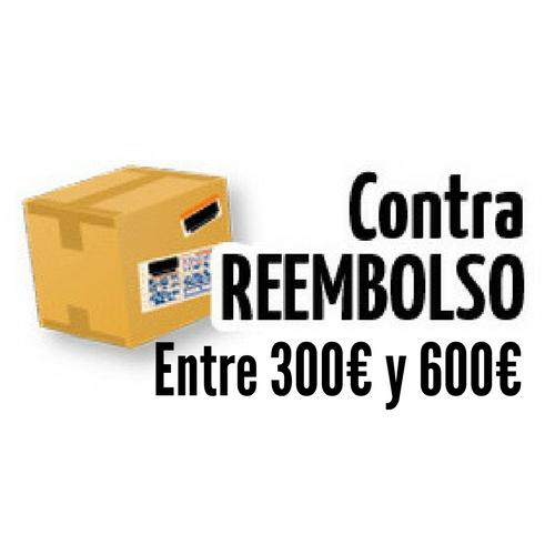 CONTRAREEMBOLSO DE 300 € A 600 €