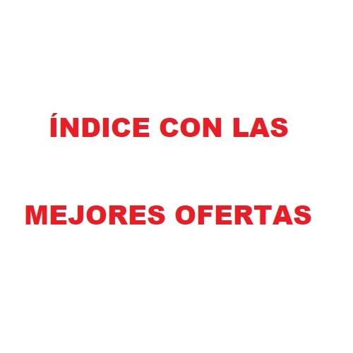 INDICE CON NUESTRAS MEJORES OFERTAS
