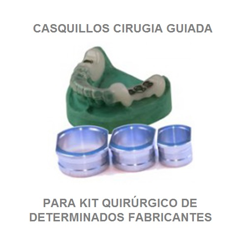 CASQUILLOS DE TITANIO PARA CIRUGÍA GUIADA CON FÉRULAS QUIRÚRGICAS DE FABRICANTES CONCRETOS